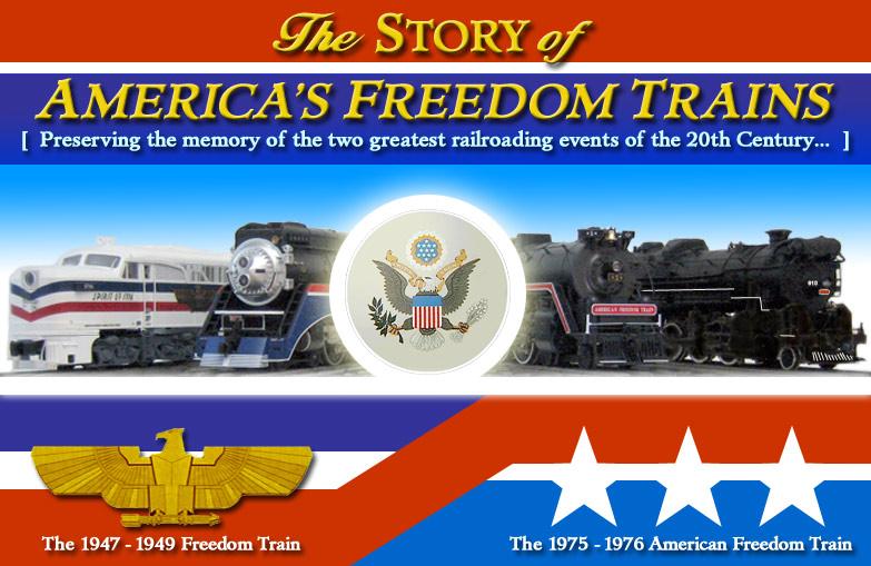 The Story of America's Freedom Trains